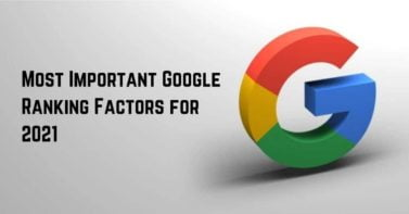 Most Important Google Ranking Factors For 2021